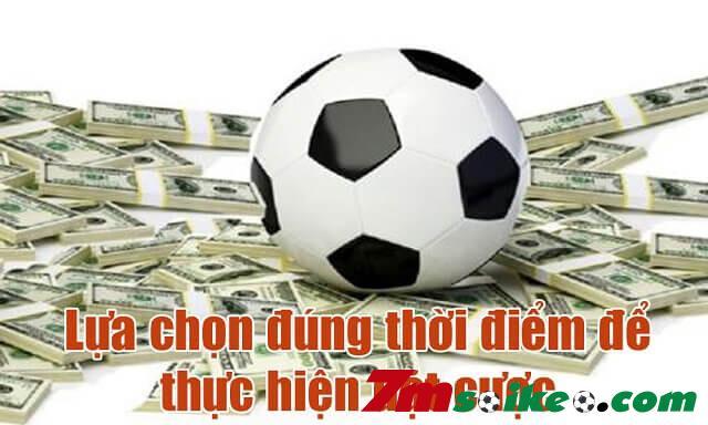 Chon Dung Thoi Diem Dat Cuoc